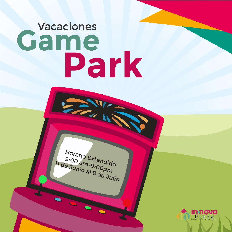 Vacacional en Game Park
